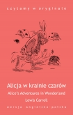 Alice's Adventures in Wonderland. Alicja w krainie czarów - ebook