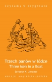 Three Men in a Boat. Trzech panów w łódce - ebook