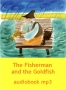 The Fisherman and the Goldfish - audiobook mp3