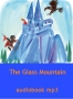 The Glass Mountain - audiobook mp3